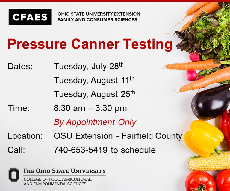 Pressure Canner Testing Dates, Tuesday July 28th, August 11th, August 25th