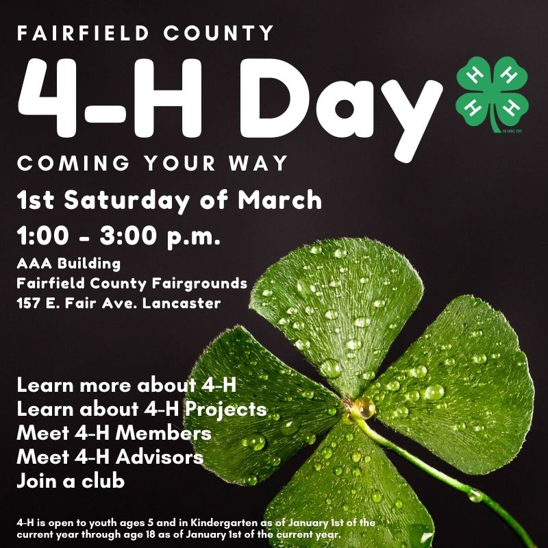 4-H Day information graphic, held 1st Saturday of March , 1 - 3 pm, AAA Building at the Fairfield County Fairgrounds